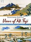 Views of Mt. Fuji by Katsushika Hokusai (Paperback, 2013)