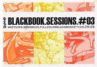 Blackbook Sessions 03: Sketched.Scribbles.Fullcolourblackbookstyles.09.06 by Stylefile (Paperback, 2007)