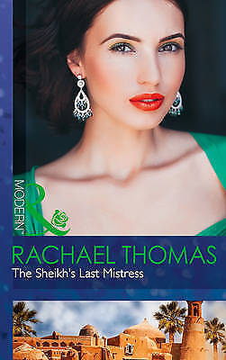 The Sheikh's Last Mistress (Modern), Thomas, Rachael | Paperback Book | Good | 9