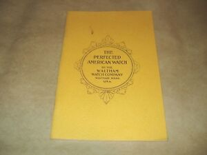 The-Perfected-American-Watch-by-the-Waltham-Watch-Company-1907-1976-Reprint
