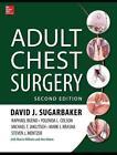 Adult Chest Surgery von Yolanda Colson, Raphael Bueno, Steven Mentzer, Michael Jaklitsch und Mark J. Krasna (2015, Gebundene Ausgabe)