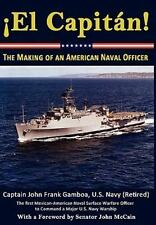 El Capitan! The Making of an American Naval Officer