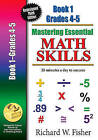 Mastering Essential Math Skills, Book One, Grades 4 and 5: 20 Minutes a Day to Success by Richard W Fisher (Paperback / softback, 2016)