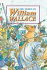 Story of William Wallace by David Ross (Hardback, 1999)