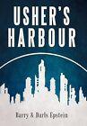 Usher's Harbour by Barry Epstein, Darls Epstein (Hardback, 2012)