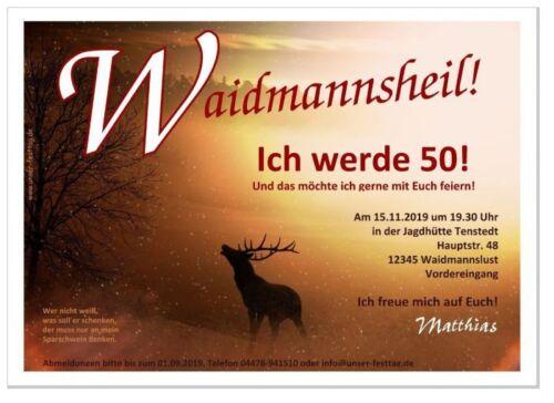 Einladungskarten Geburtstag Jäger Waidmann Hirsch Spruch 40 50 60 TOP witzig
