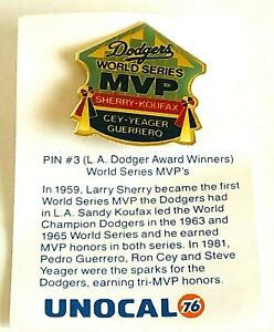 Pin-3-L-A-Dodger-Award-Winner-World-Series-MVP-039-s-Larry-Sherry-Pin-Unocal-76