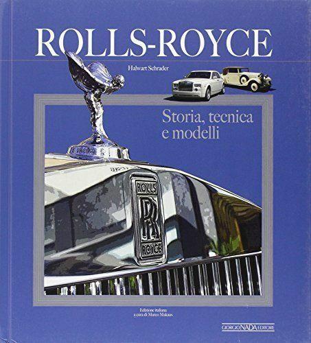 Rolls Royce. La storia