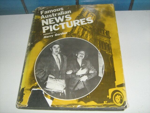 Famous Australian Newspictures by Harry Gordon (HARDCOVER, 1975)