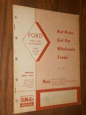 1928-1955 FORD CAR / TRUCK PARTS PRICE LIST CATALOG / ORIGINAL BOOK APRIL 1955