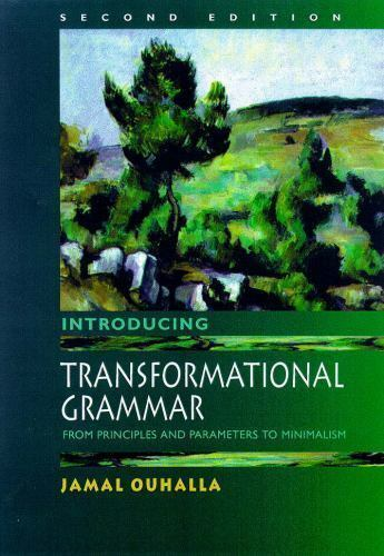 Introducing Transformational Grammar : From Principles and Parameters to...