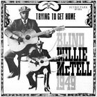Trying to Get Home by Blind Willie McTell (Vinyl, Sep-2011, Sutro Park)