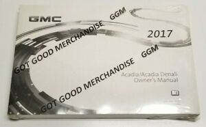 2017-GMC-ACADIA-OWNERS-MANUAL-USER-GUIDE-DENALI-SLT2-SLE2-SPORT-FWD-AWD-V6-NEW