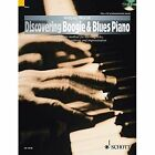 Discovering Boogie & Blues Piano: A Systematic Method for Learning Licks, Accompaniment Patterns and Improvisation by Wolfgang Wierzyk (Mixed media product, 2014)