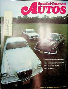 Vintage Special Interest Autos Magazine Nov/Dec 1974 Hawk Comparisons m1350