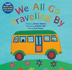 We-All-Go-Traveling-By-PB-w-CDEX-by-Sheena-Roberts-Paperback-Book-New-FREE-amp