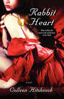 Rabbit Heart by Colleen Hitchcock (Paperback, 2006)