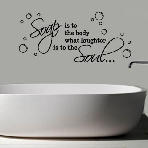 Le savon est le corps devis decal autocollant mural vinyle art décor salle de toilettes