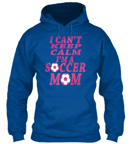 Must-have I Cant Keep Calm Im A Soccer Mom Can T M Gildan Hoodie Sweatshirt