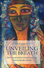 Unveiling the Breath: One Woman's Journey into Understanding Islam and Gender Equality by Donna Kennedy-Glans (Paperback, 2010)