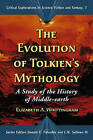 The Evolution of Tolkien's Mythology: A Study of the History of Middle-earth by Elizabeth A. Whittingham (Paperback, 2007)
