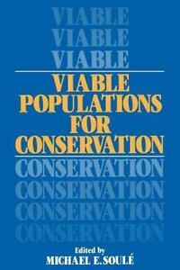 viable populations for conservation soul michael e