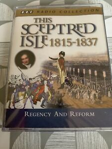 AUDIO-BOOK-This-Sceptred-Isle-1815-1837-REGENCY-AND-REFORM-on-2-x-cass-BBC-New