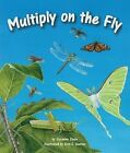 Multiply on The Fly 9781607181385 by Suzanne Slade Paperback