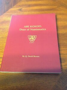 Dean of Numismatics By Bowers Softcover World Coins Medals Abe Kosoff
