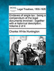 Enclaves of Single Tax: Being a Compendium of the Legal Documents Involved: Together with a Historical Description. Volume 2 of 4 by Charles White Huntington (Paperback / softback, 2010)