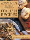 Aunt Mil's Delicious 100 Year Old Italian Recipes by Joe Bagnato (Hardback, 2016)