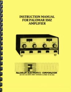 Palomar 350z Ham Radio Amplifier Owner S Manual And Schematic Ebay