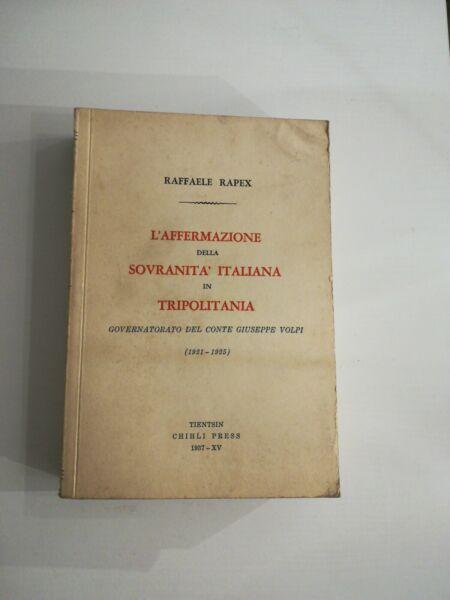 (colonie) L'affermazione Della Sovranita' Italiana In Tripolitania 1937 Delizioso Nel Gusto