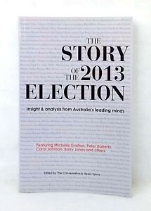 The-Story-of-the-2013-Election-ed-Helen-Sykes-Conversation-insight-analysis-used