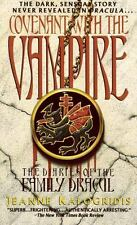 The Diaries of the Family Dracul: Covenant with the Vampire by Jeanne Kalogridis (1995, Paperback)