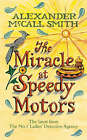 The Miracle at Speedy Motors by Alexander McCall Smith (Hardback, 2008)