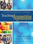 Teaching Argumentation: Activities and Games for the Classroom by Katie Rogers (Paperback / softback, 2014)