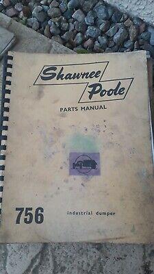 Shawnee Poole 756 trasero VOLQUETE manual de operación y lista de piezas de repuesto Ford 5000