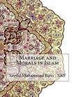 Marriage and Morals in Islam by Sayyid Muhammad Rizvi - Xkp (Paperback / softback, 2015)