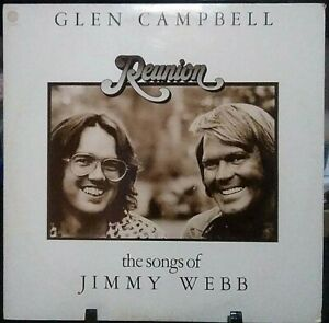 GLEN CAMPBELL Reunion: The Songs of Jimmy Webb Album Released 1974 Vinyl/Record