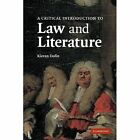 a Critical Introduction to Law and Literature by Kieran Dolin 9780521002028