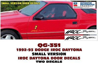 SMALL VERSION DOOR DECAL SET LICENSED QG-351 1992-93 DODGE IROC DAYTONA