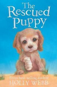The-Rescued-Puppy-by-Holly-Webb-Good-Used-Book-Paperback-FREE-amp-FAST-Delivery
