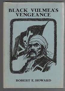 Black-Vulmea-039-s-Vengeance-amp-Other-Tales-of-Pirates-by-Robert-E-Howard-1976-1st