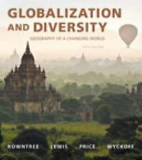 Globalization and Diversity: Geography of a Changing World (5th Edition)