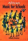African Music for Schools by Mbabi-Katana, Mbabi Katana (Paperback / softback, 2006)