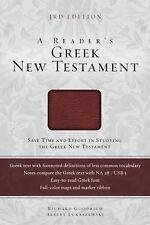 A Reader's Greek New Testament : Third Edition by Richard J. Goodrich and...