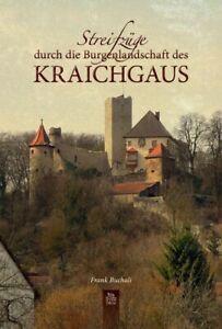 Streifzüge durch die Burgenlandschaft des Kraichgau