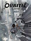 Orbital: v. 5: Justice by Sylvain Runberg (Paperback, 2013)