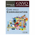 Intermediate GNVQ Core Skills: Communication by Desmond W. Evans (Paperback, 1996)